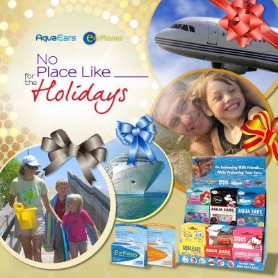 """AquaEars & EarPlanes """"There's No Place Like _____ for the Holidays"""" Travel Sweepstakes"""