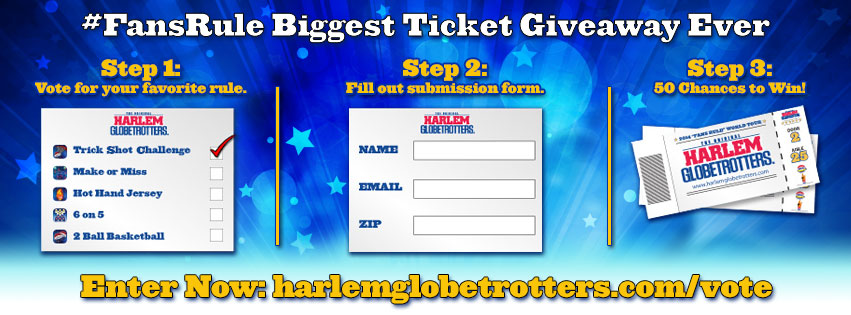 "Harlem Globetrotters ""Fans Rule"" Biggest Ticket Giveaway"