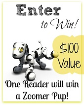 Zoomer Pup! $100 Value – LOW ENTRIES (ends 11/12)