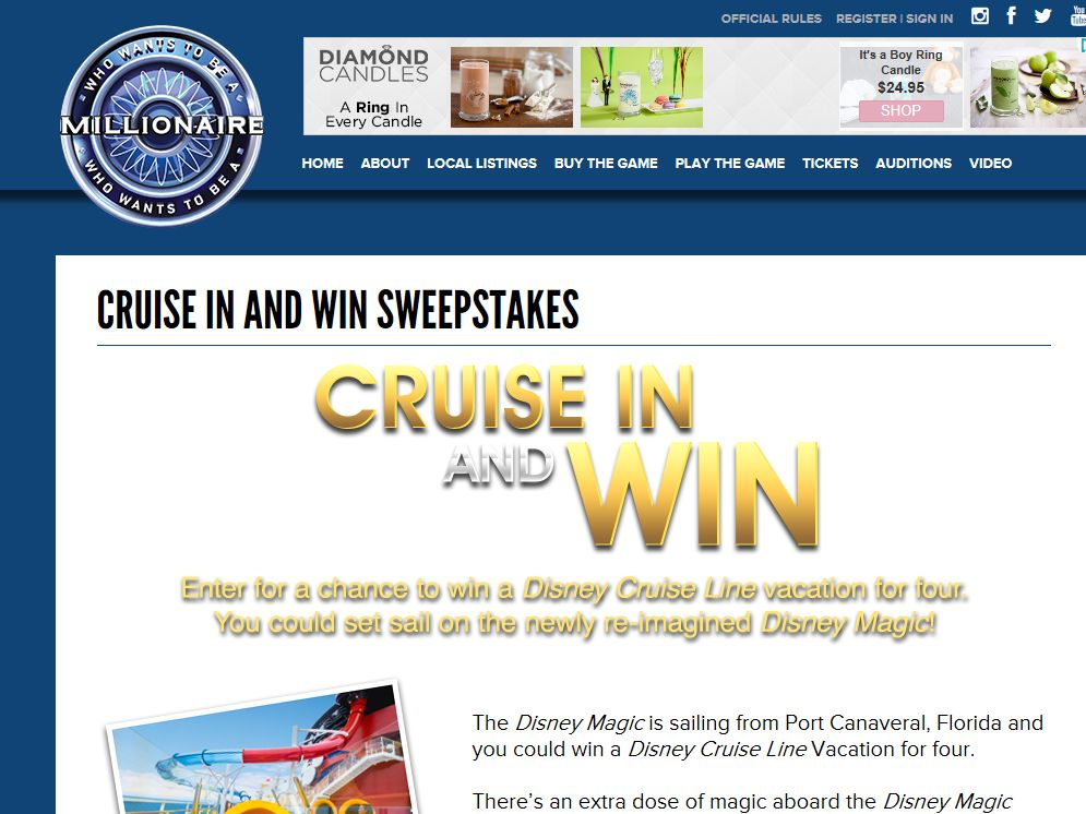 MILLIONAIRE Cruise In and Win Sweepstakes