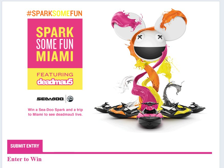 The #SPARKSOMEFUN with Sea-Doo & deadmau5 Sweepstakes