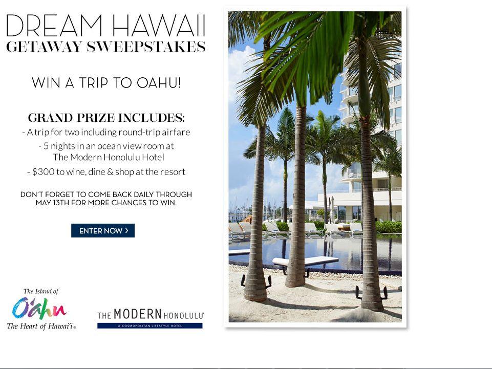 Dream Hawaii Getaway Sweepstakes