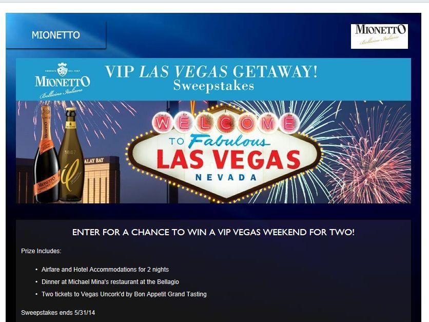 "Mionetto ""Las Vegas Getaway"" Sweepstakes"