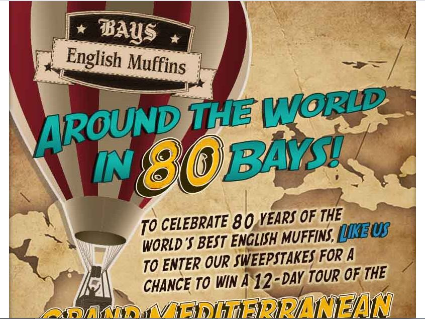 """Bays English Muffins """"Around the World in 80 Bays"""" Sweepstakes"""