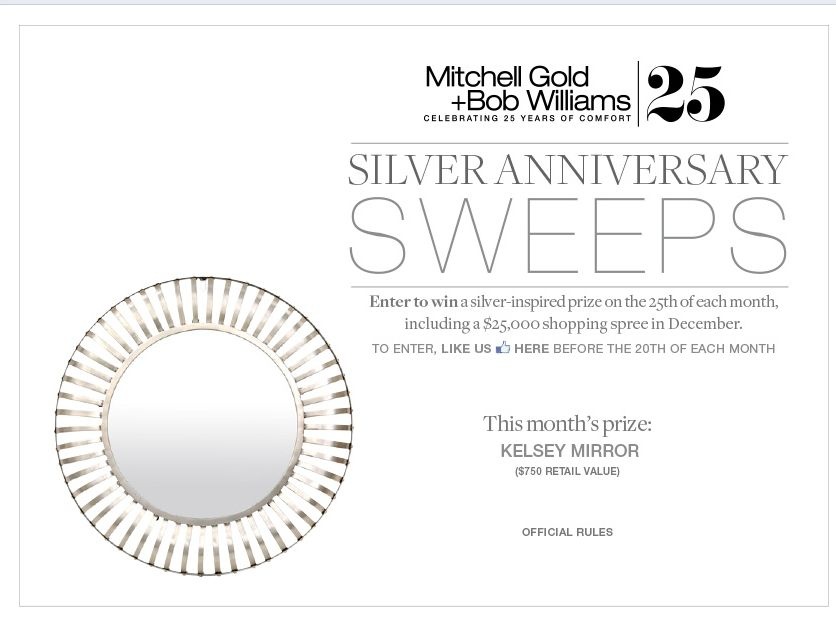 The Mitchell Gold + Bob Williams Silver Anniversary Sweepstakes