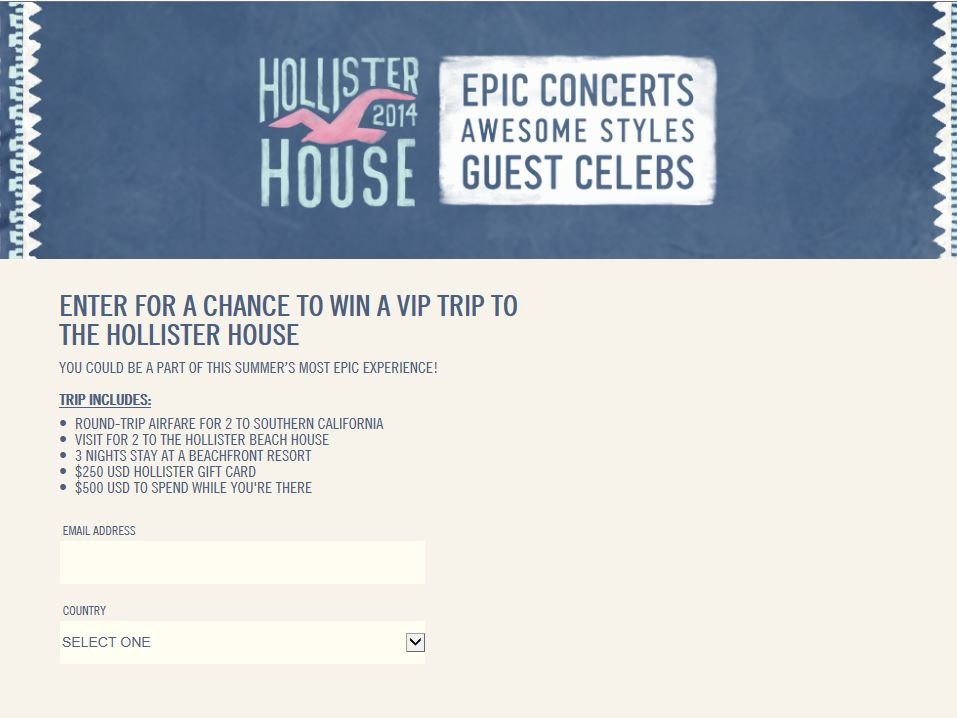 Hollister House 2014 Sweepstakes