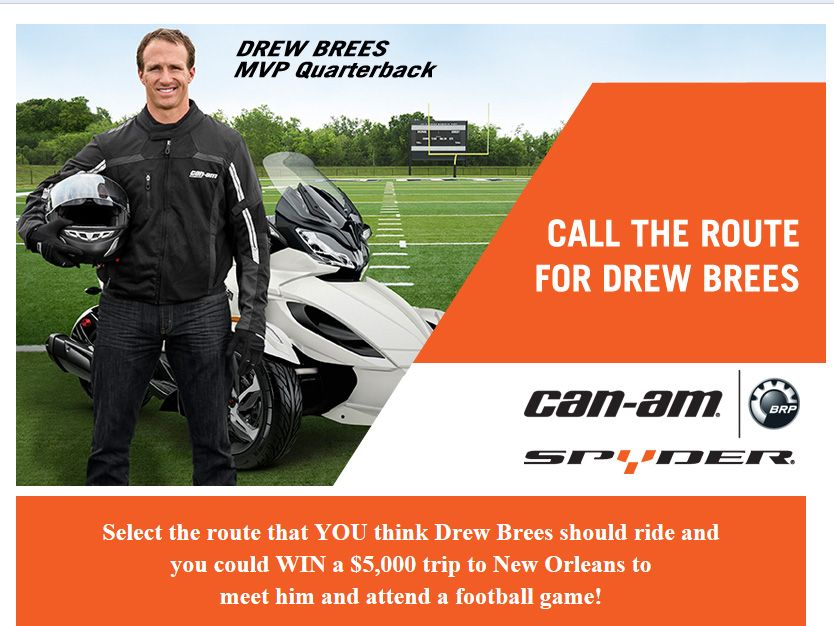 "Can-Am Spyder ""Call the Play for Drew Brees"" Sweepstakes"