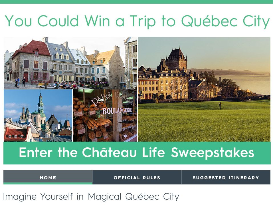 Québec City Chateau Life Sweepstakes