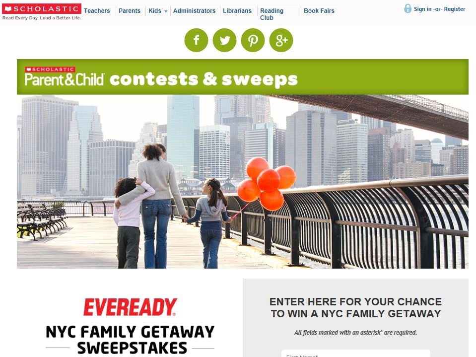 Scholastic Eveready NYC Family Getaway Sweepstakes