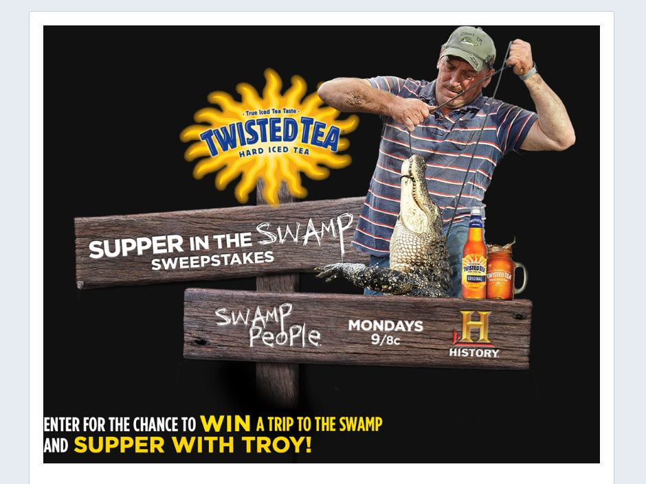 HISTORY Twisted Tea Supper in the Swamp Sweepstakes