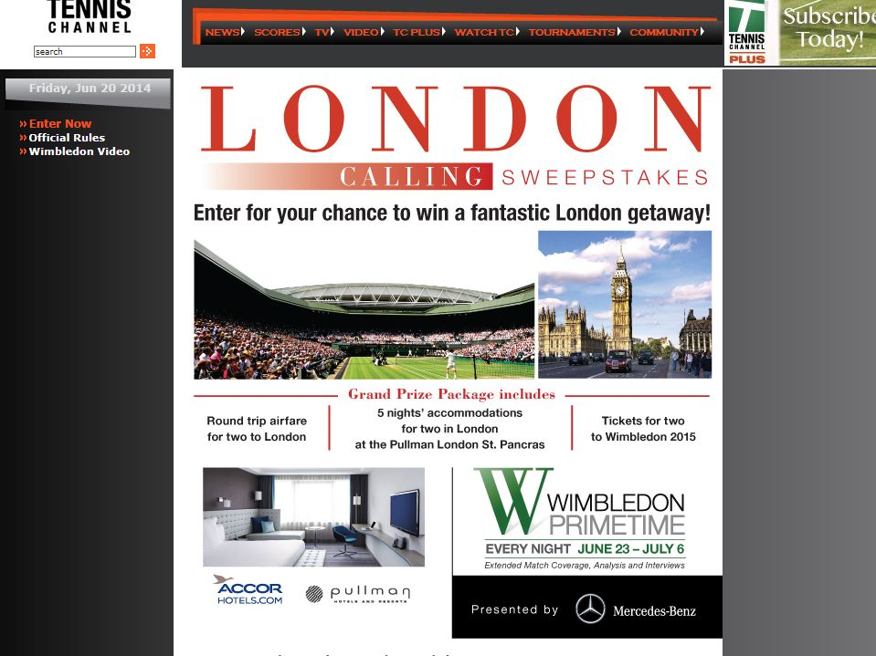 Tennis Channel 2014 London Calling Sweepstakes