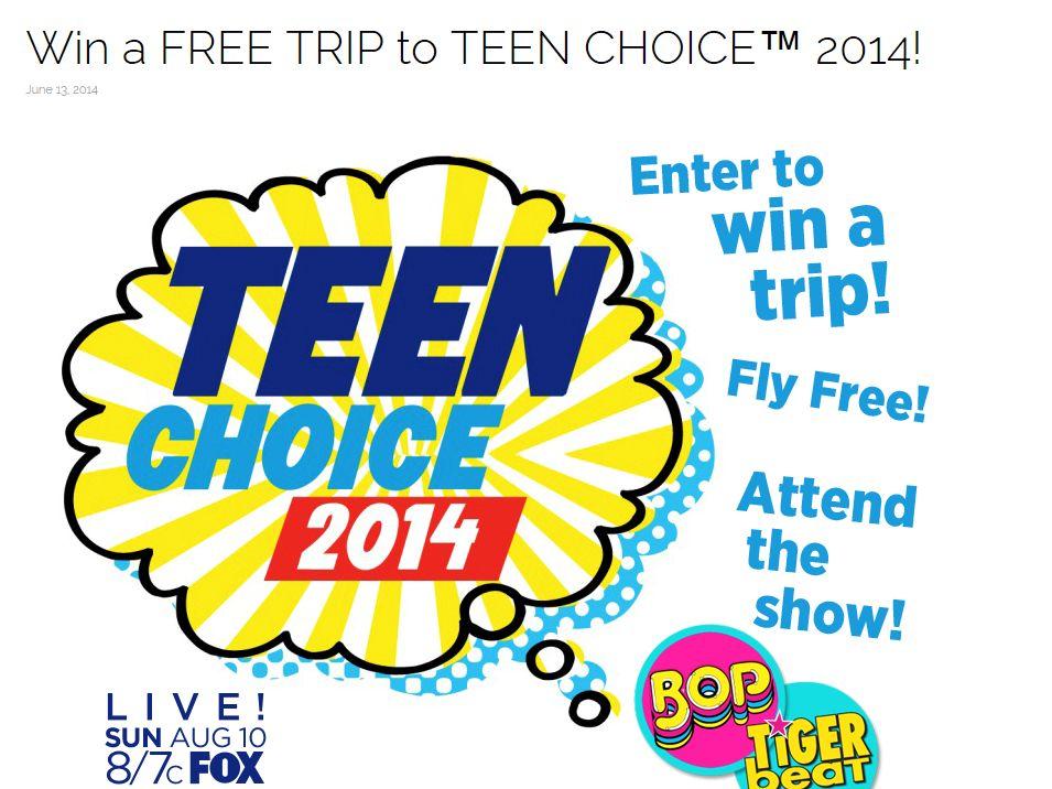 TEEN CHOICE 2014 Sweepstakes