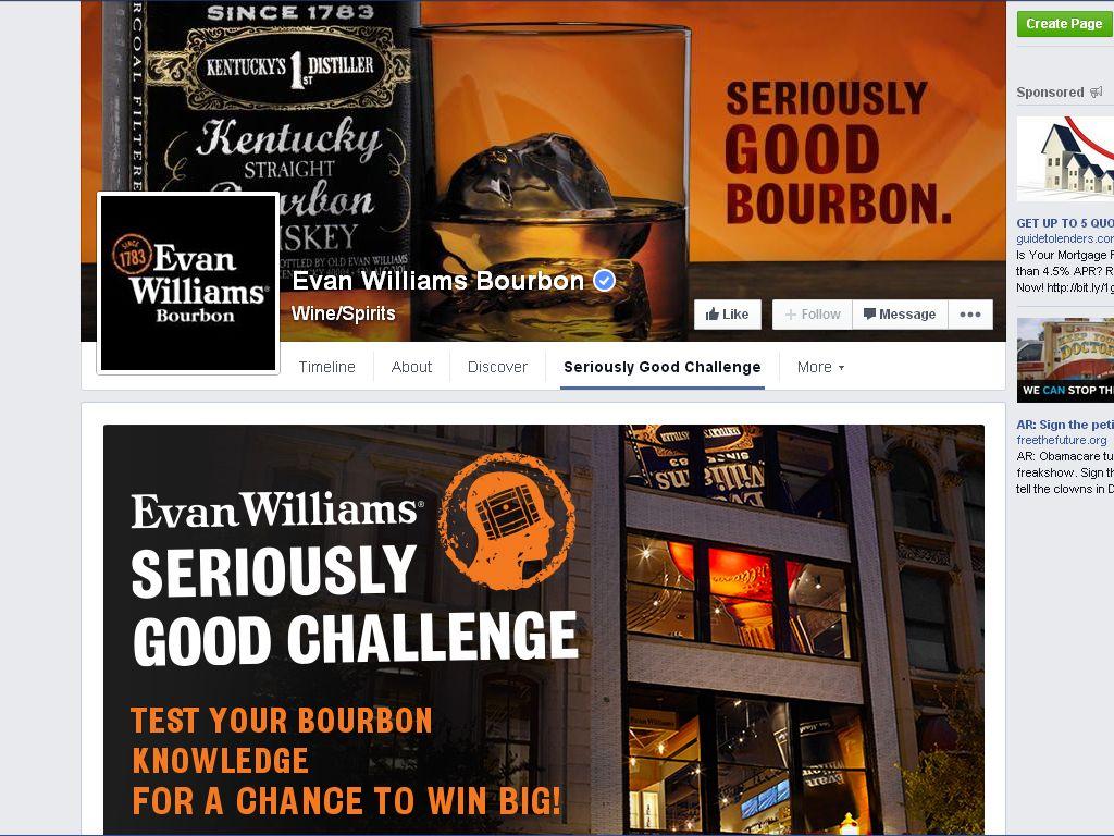 Evan Williams Seriously Good Challenge Sweepstakes