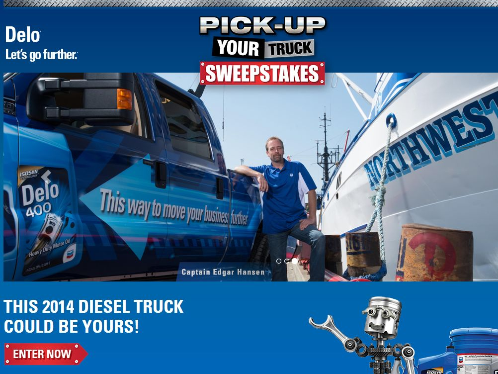 2014 Delo Pick-Up Your Truck Sweepstakes