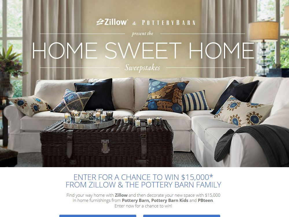 """Zillow and Pottery Barn """"Home Sweet Home"""" Sweepstakes"""