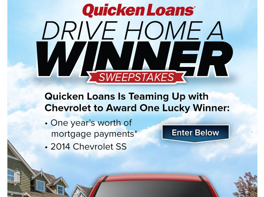 """Quicken Loans """"Drive Home A Winner"""" Sweepstakes"""