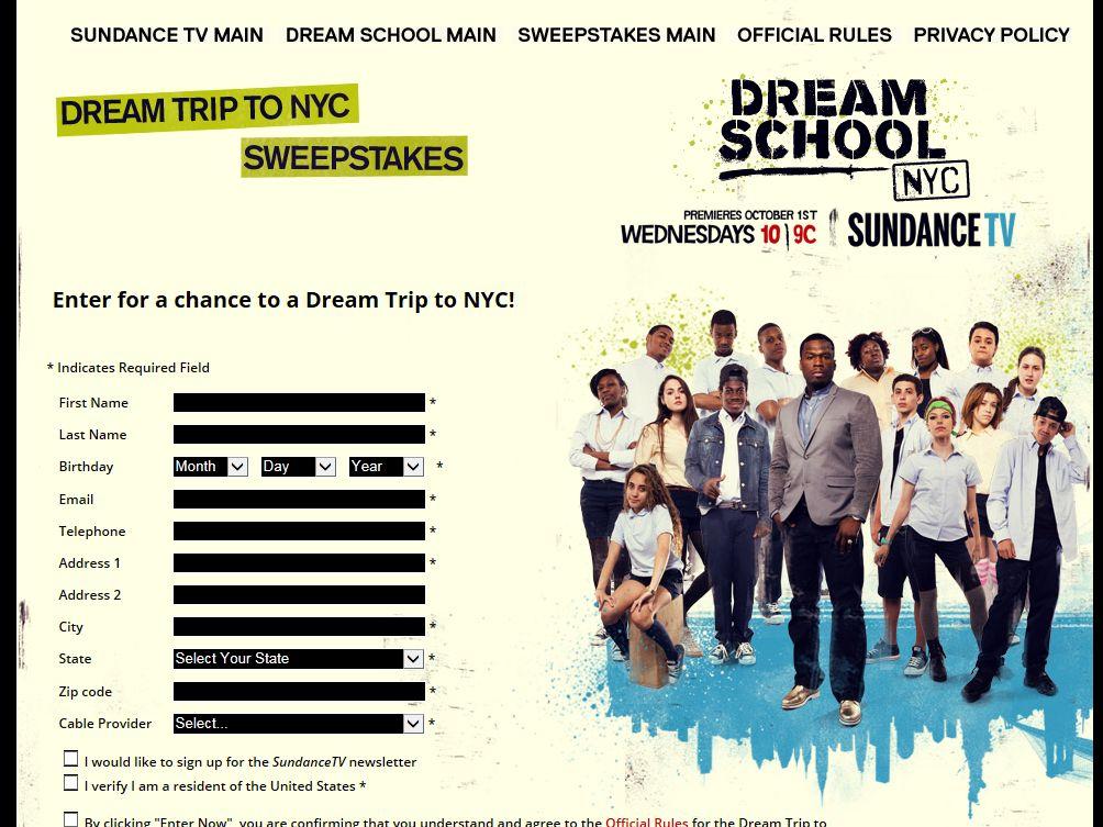 Sundance TV DREAM SCHOOL Dream Trip to NYC Sweepstakes