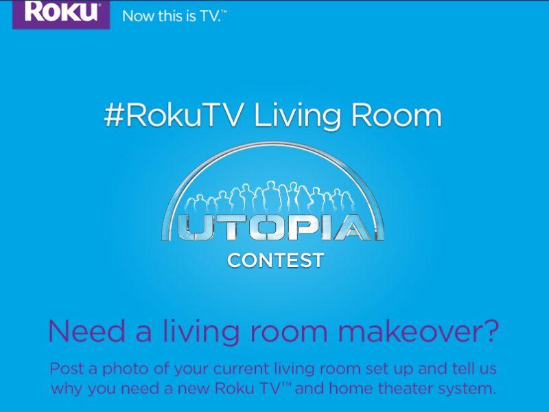 The #RokuTV Living Room Utopia Contest