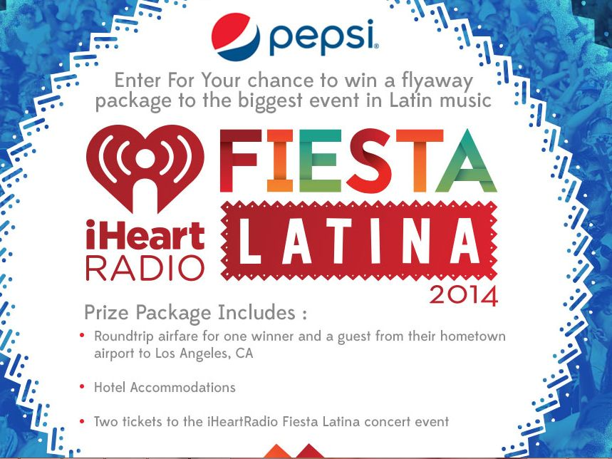 Pepsi's iHeartRadio Fiesta Latina Sweepstakes