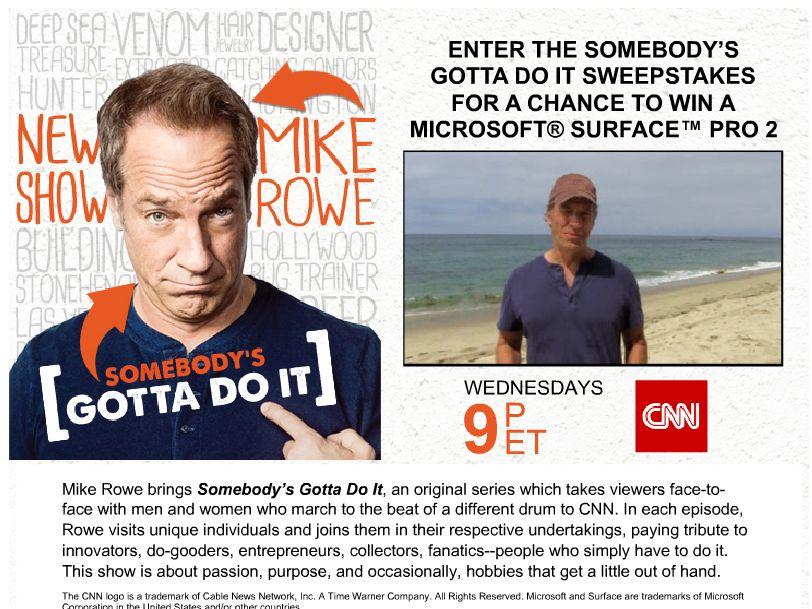 CNN's Somebody's Gotta Do It Sweepstakes