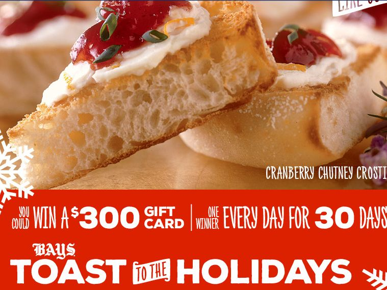 """The Bays English Muffins """"Bays Toast to The Holidays"""" Sweepstakes"""