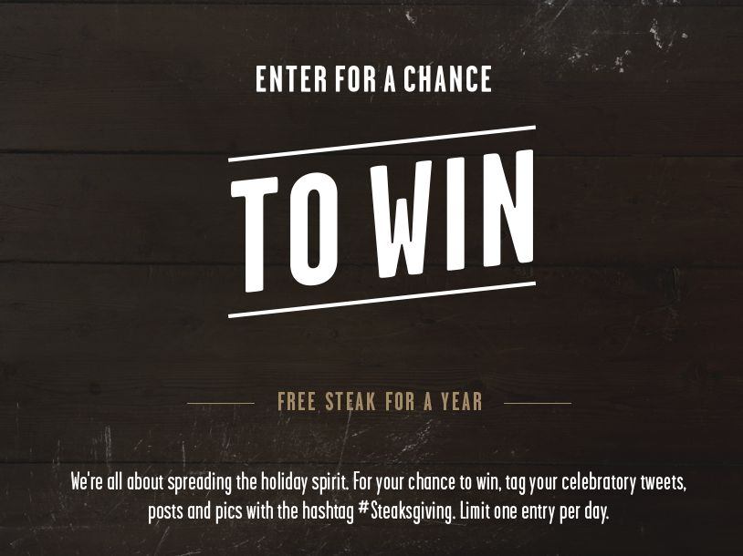 The LongHorn Steakhouse #Steaksgiving Sweepstakes