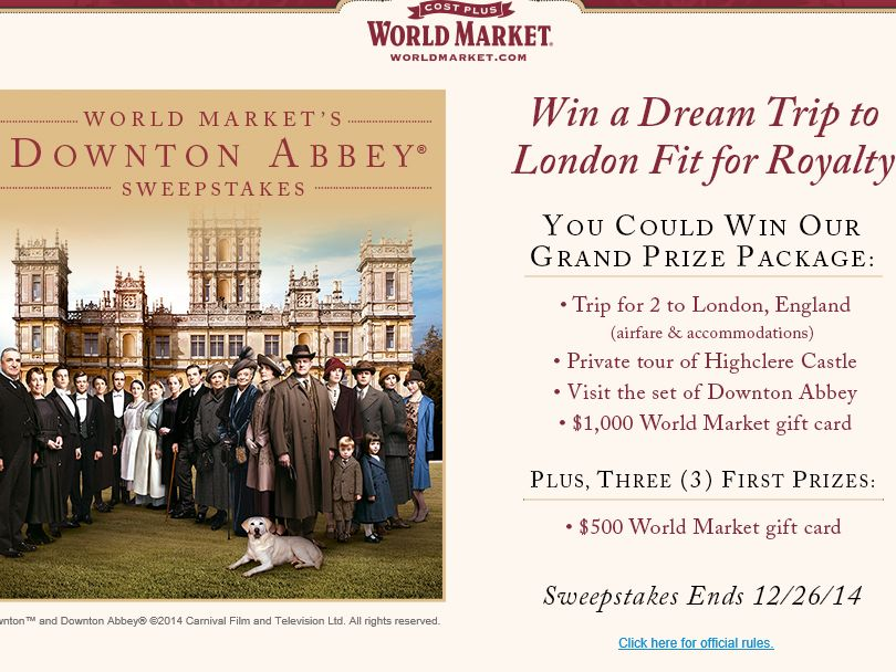World Market's Downton Abbey Sweepstakes