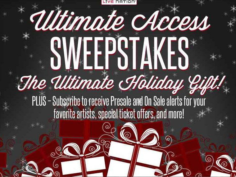 The Live Nation Ultimate Access Sweepstakes