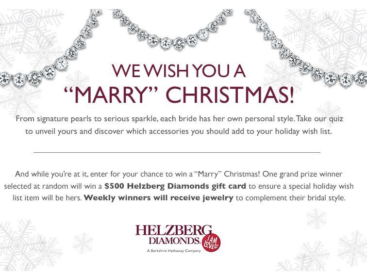 """Helzberg Diamonds' """"Marry"""" Christmas Sweepstakes"""