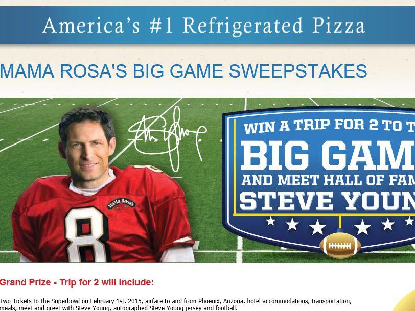 MaMa Rosa's Big Game Sweepstakes