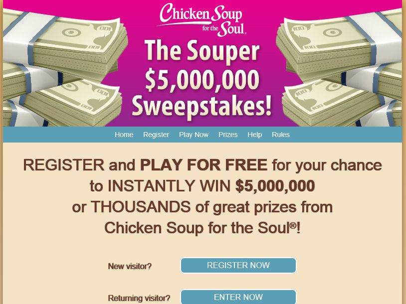 Chicken Soup for the Soul The Souper $5,000,000 Sweepstakes