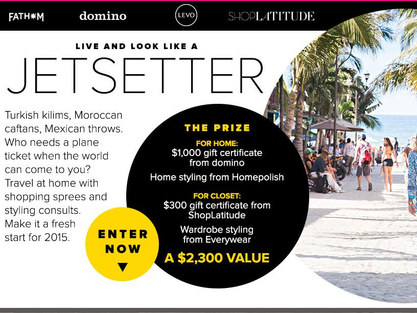 The Domino 'Jetsetter' Sweepstakes