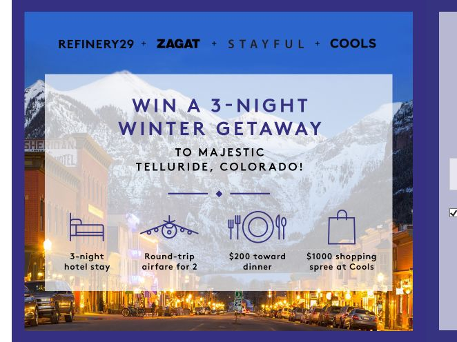 Refinery29 + Zagat + Stayful + Cools Sweepstakes