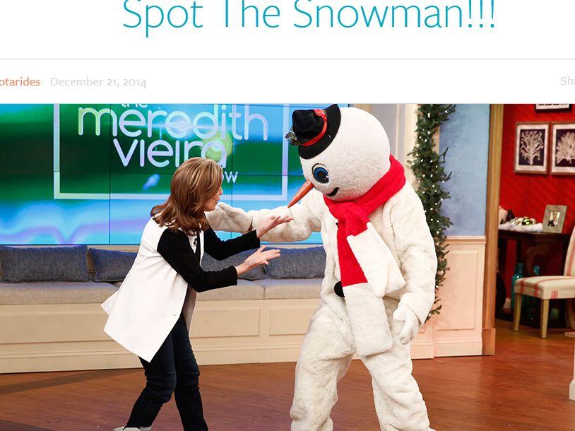The Meredith Vieira Show: Spot The Snowman Sweepstakes