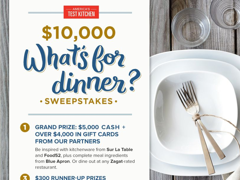 The America's Test Kitchen $10,000 What's for Dinner Sweepstakes