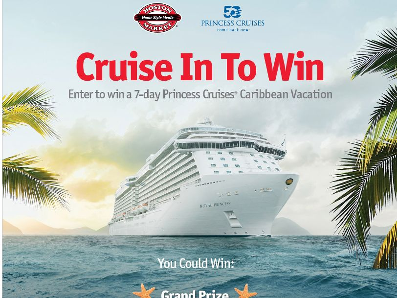 Boston Market Cruise In To Win Sweepstakes