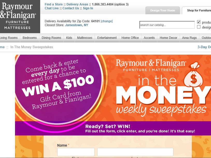 "The Raymour & Flanigan ""In The Money"" Sweepstakes – Limited States"