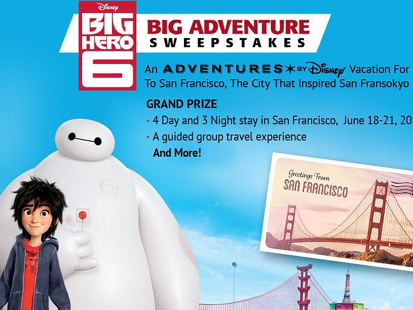 The Big Hero 6: Big Adventure Sweepstakes