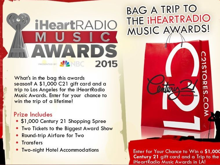 """The Century 21 """"Win an iHeart Radio Music Awards Experience"""" Sweepstakes"""