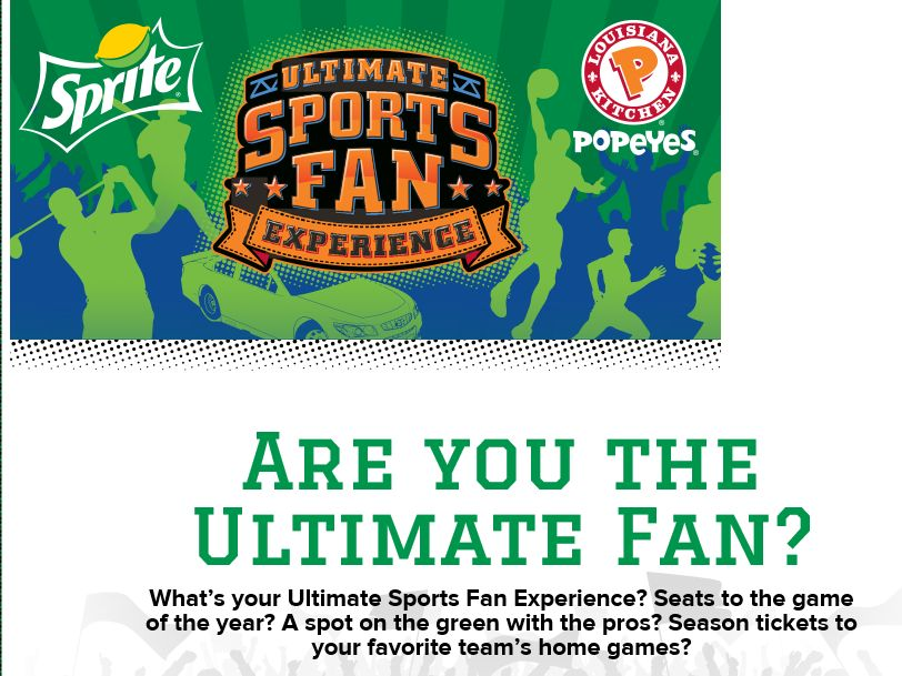 The Sprite Popeyes Ultimate Sports Fan Experience Sweepstakes