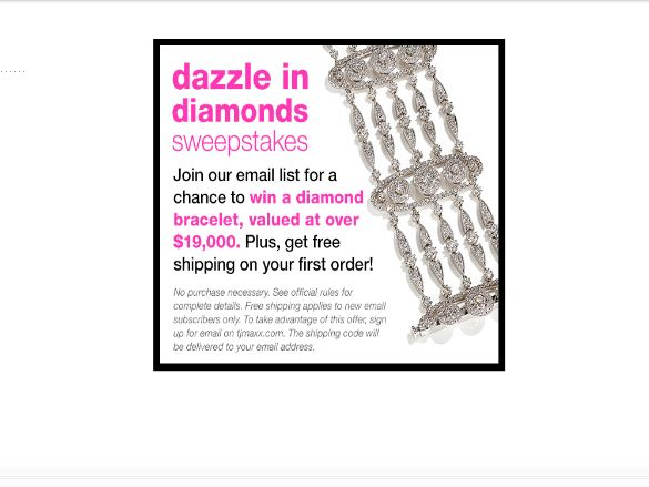 The TJMaxx.com Dazzle in Diamonds Sweepstakes