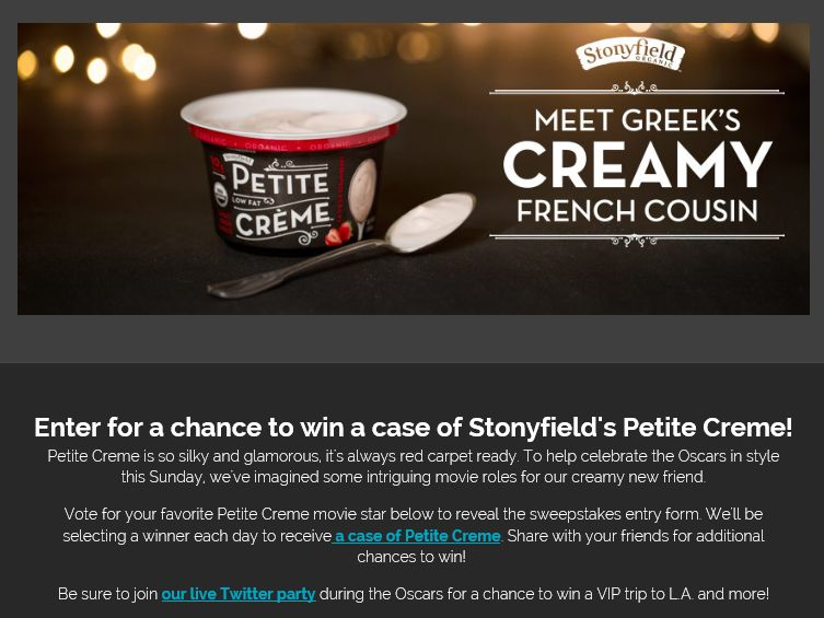 The Stonyfield Petite Crème Movie Star Facebook Sweepstakes