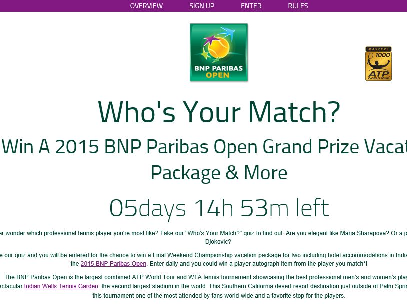 "BNP Paribas Open ""Who's Your Match?"" Sweepstakes"