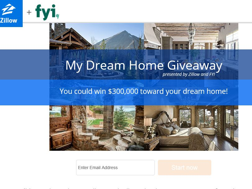 The Zillow & FYI, TV My Dream Home Giveaway Sweepstakes