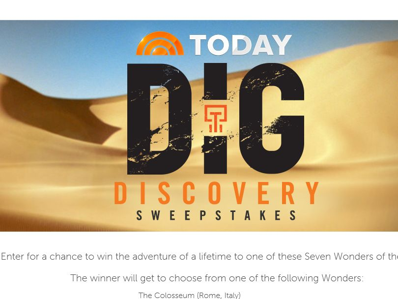 The TODAY's DIG Discovery Sweepstakes