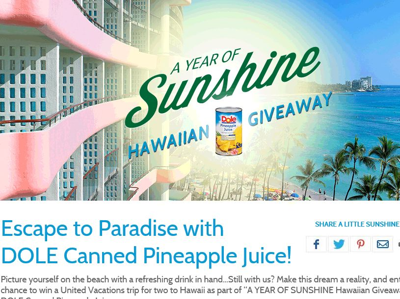 "DOLE Canned Pineapple Juice ""Year of Sunshine Hawaiian Giveaway"" Sweepstakes"