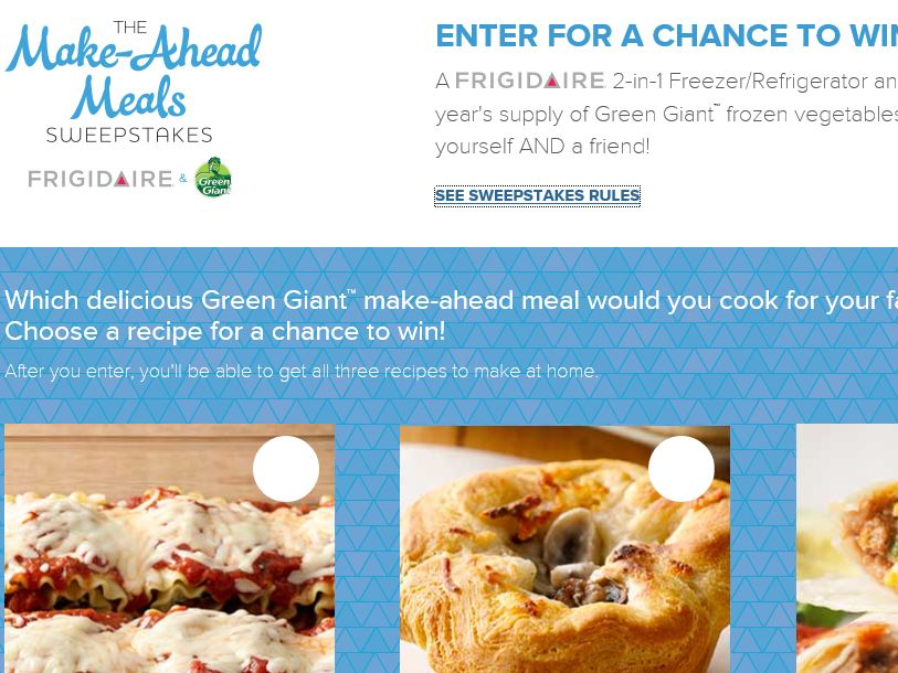 """The Frigidaire and Green Giant """"Make-Ahead Meals"""" Sweepstakes"""