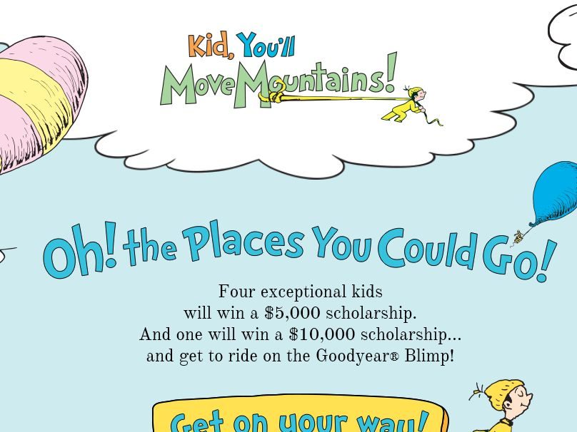 The Dr. Seuss Kid, You'll Move Mountains Sweepstakes