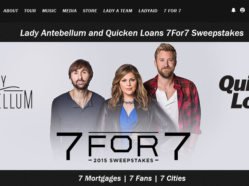 The Lady Antebellum and Quicken Loans 7FOR7 Sweepstakes