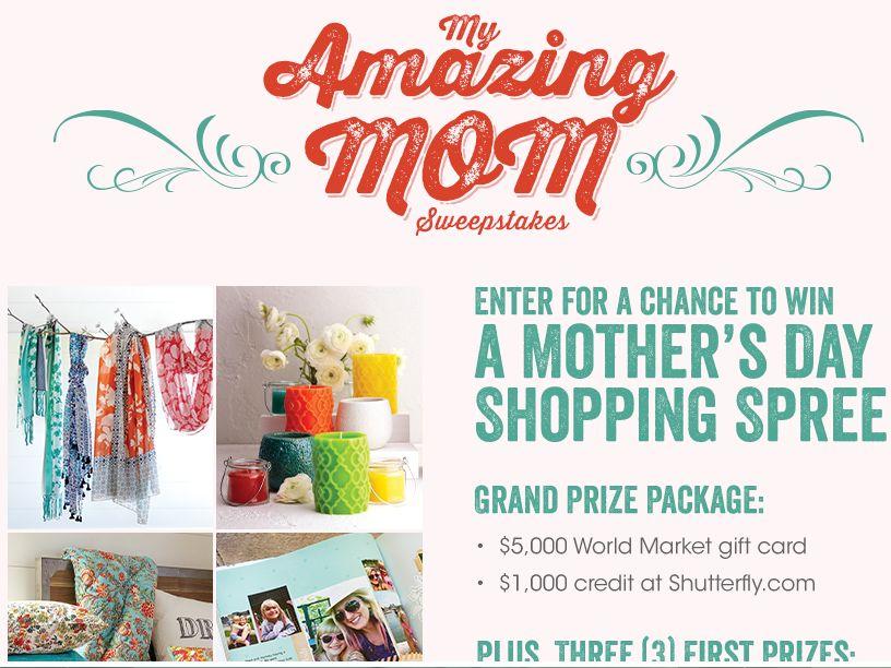 World Market's My Amazing Mom Sweepstakes